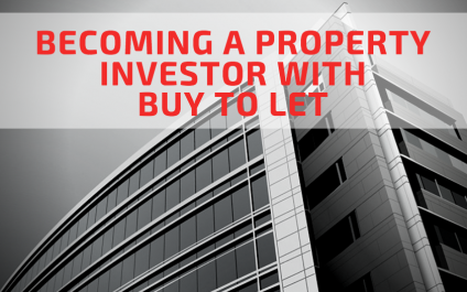 Becoming a Buy to Let Property Investor