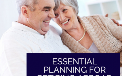 Essential Planning For Retiring Abroad